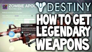getlinkyoutube.com-Destiny: How To Get Legendary Weapons & Armor (Super Rare Items)