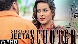getlinkyoutube.com-New Punjabi Songs 2015 | Scooter | Gurjeet Jeeta | Latest New Punjabi Songs 2015 | Full HD
