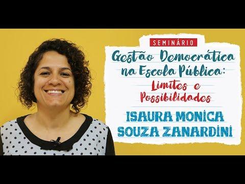 Gestão Democrática na Escola Pública: Limites e Possibilidades - Isaura Monica Souza Zanardini