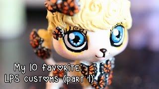 getlinkyoutube.com-My 10 favorite LPS customs (Part 1)