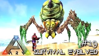 getlinkyoutube.com-ARK: SURVIVAL EVOLVED - NEW  BROODMOTHER TAMING Lvl 1000+ !!! E19 ( ARK ANNUNAKI EXTINCTION CORE)