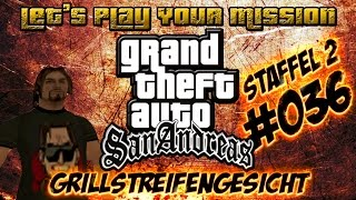 getlinkyoutube.com-Let's Play YOUR Mission! GTA SA! Mission #036 [DE] [S2F36]
