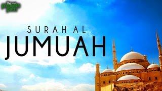 Surah Al Jumuah - Soothing Recitation