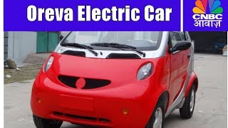 Nano has a rival | Oreva Electric Car | CNBC Awaaz