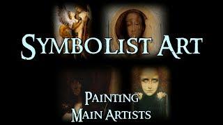 Symbolist Art - 2 Painting: Main Artists