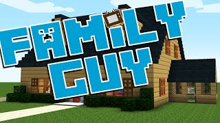 getlinkyoutube.com-Minecraft Family Guy House