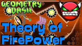 """Geometry Dash"" - Theory of FirePower (H4RD Demon)"