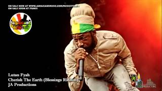 Lutan Fyah - Cherish The Earth