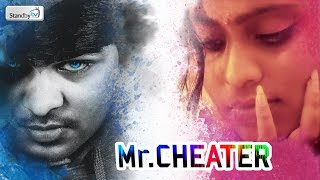 Mr. Cheater || Latest Telugu Short Film 2016 || Standby TV