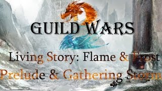 getlinkyoutube.com-Guild Wars 2 - Living Story - Flame & Frost:  Prelude & Gathering Storm