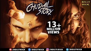 Chudail Story Full Movie | Hindi Movies 2018 Full Movies | Horror Movies
