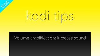 getlinkyoutube.com-Kodi Volume Amplification