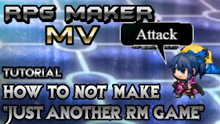 "getlinkyoutube.com-RPG Maker MV Tutorial: How To NOT Make ""Just Another RPG Maker Game"""