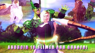 Android 18 Slimed And Gunged!