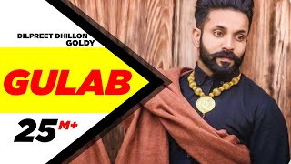 getlinkyoutube.com-Gulab (Full Song) - Dilpreet Dhillon ft. Goldy Desi Crew | Latest Punjabi Songs 2015 | Speed Records