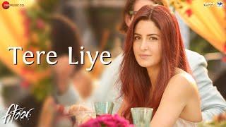 getlinkyoutube.com-Tere Liye | Fitoor | Aditya Roy Kapur, Katrina Kaif | Sunidhi Chauhan & Jubin Nautiyal | love song