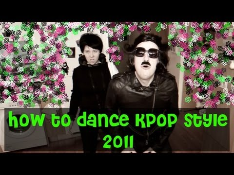 How to Dance Kpop Style 2011