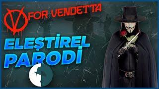 getlinkyoutube.com-V For Vendetta - Eleştirel Parodi