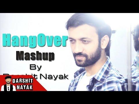 KICK: Hangover | Salman Khan | Romantic Mashup - Darshit Nayak Cover