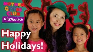 getlinkyoutube.com-We Wish You a Happy Holiday | Mother Goose Club Playhouse Kids Video