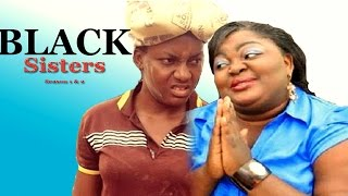 getlinkyoutube.com-Black Sisters Season 1- 2016 Latest Nigerian Nollywood Movie