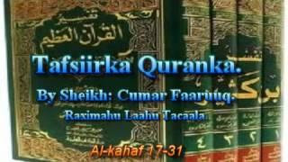getlinkyoutube.com-Tafsiirka Qur'anka by Sheikh Cumar Faaruuq. Al-kahaf 17-31