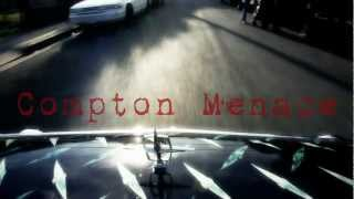 Compton Menace - For My Real Niggaz