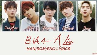getlinkyoutube.com-B1A4 - A Lie [Han/Rom/Eng Lyrics]