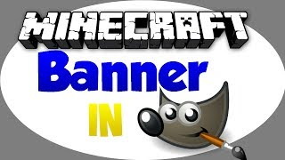getlinkyoutube.com-Minecraft Banner in Gimp (2.8) erstellen [Full HD]