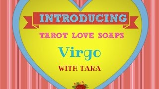 VIRGO TAROT SOAPS  LOVE READING JANUARY 2016-With Tara The Ace Of Wands For New Love  2016