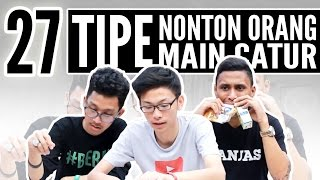 getlinkyoutube.com-27 TIPE NONTON ORANG MAIN CATUR feat. KEVIN ANGGARA