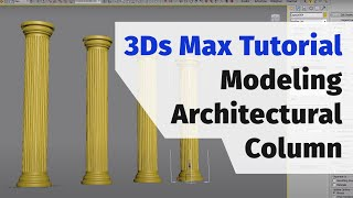 getlinkyoutube.com-3Ds Max Tutorial: Modeling architectural column