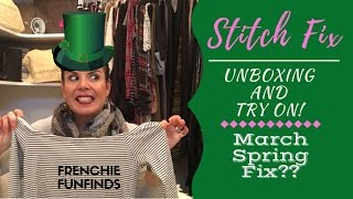 Stitch Fix Unboxing and Try On UNLUCKY #13?! March| Frenchie FunFinds