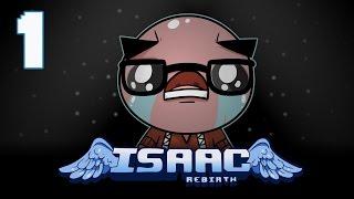 getlinkyoutube.com-The Binding of Isaac: Rebirth - Let's Play - Episode 1 [Reborn]