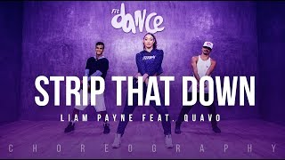 Strip That Down   Liam Payne Feat. Quavo | FitDance Life (Choreography) Dance Video
