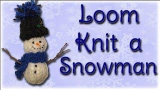 getlinkyoutube.com-Snowman Christmas Ornament - Loom Knitting