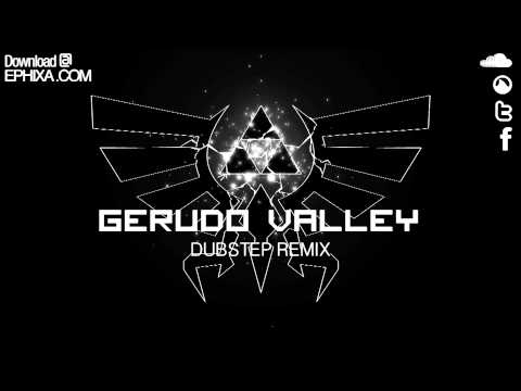 Gerudo Valley Dubstep Remix - Ephixa (Download at  Zelda Step)