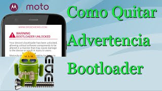 "getlinkyoutube.com-Como Quitar Advertencia ""Warning Bootloader Unlocked"" Motorola Facil"