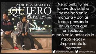getlinkyoutube.com-QUIERO (LETRA) - PAPI WILO FT ADRIELS MELODY