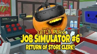 getlinkyoutube.com-Annoying Orange - Job Simulator #6: Return of Store Clerk! (VR)