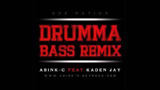 Asink c - Drumma bass (remix) (feat. kaden jay)