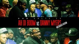 AH DI BOOM VS DANNY MYERS / UFF UNCENSORED