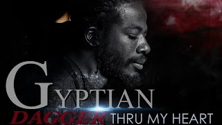 Gyptian - Dagger Thru My Heart