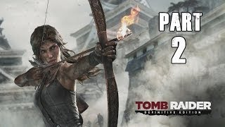 getlinkyoutube.com-Tomb Raider (PS4)  Definitive Edition 1080p Walkthrough Part 2  [No Commentary]