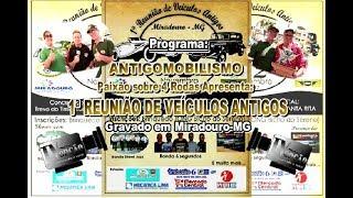 1ª Reunião de Veículos Antigos em Miradouro-MG