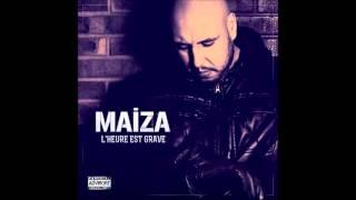 Maiza - Brule tes peine (ft. Soprano)