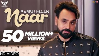 Babbu Maan - Naar | Official Music Video | Ik C Pagal | New Punjabi Songs 2018 width=
