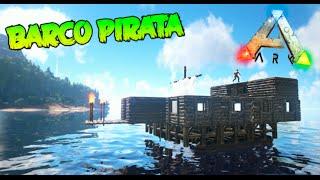 getlinkyoutube.com-SUPER BARCO PIRATA!! LA PERLA NEGRA COMO MOLA!! #10 ARK SURVIVAL EVOLVED Makigames