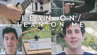 getlinkyoutube.com-Lean On / Lean On Me MASHUP (Sam Tsui & Casey Breves)