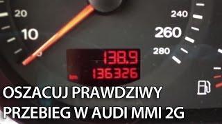 getlinkyoutube.com-Audi MMI 2G: Jak oszacować prawdziwy przebieg samochodu (A4, A5, A6, A8, Q7) korekta licznika